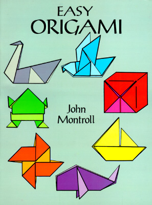 Easy Origami By Montroll, John