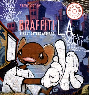 Graffiti L.A. By Grody, Steve/ Prigoff, James (FRW)